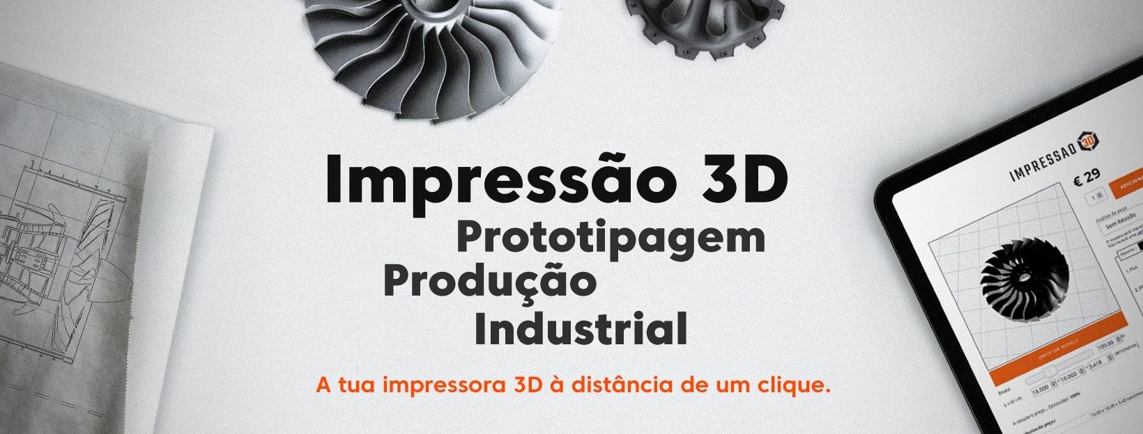 Impressão 3D - Prototipagem e produção industrial em Portugal